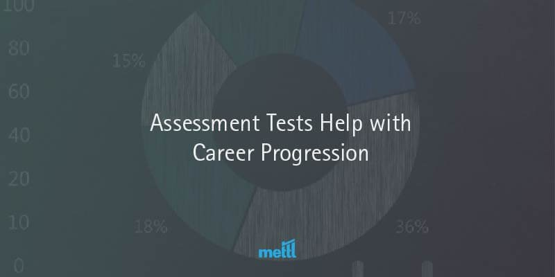 Assessment Tests Help with Career Progression