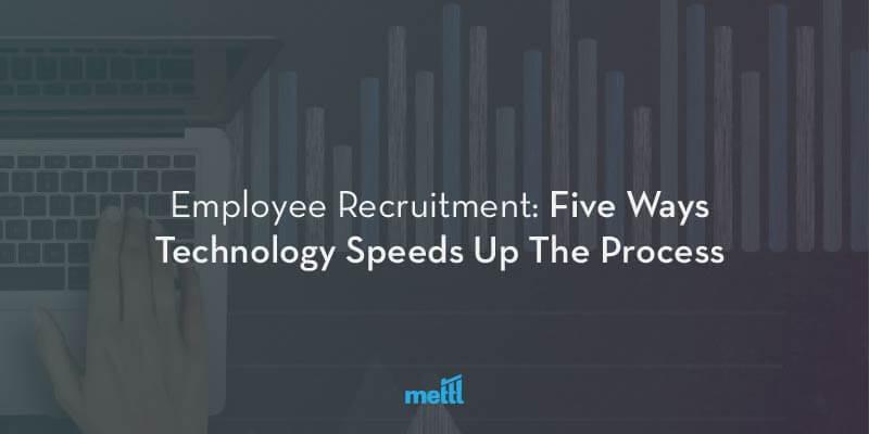 Employee Recruitment: Five Ways Technology Speeds Up The Process